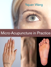 Micro-Acupuncture in Practice - 1st Edition - ISBN: 9780443067327, 9780702036095