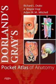 Cover image for Dorland's/Gray's Pocket Atlas of Anatomy