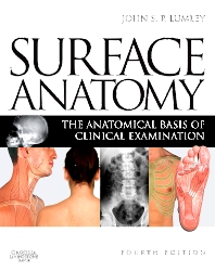 Surface Anatomy - 4th Edition - ISBN: 9780443067945, 9780702047763