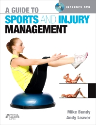 A Guide to Sports and Injury Management - 1st Edition - ISBN: 9780443068133, 9780702050633