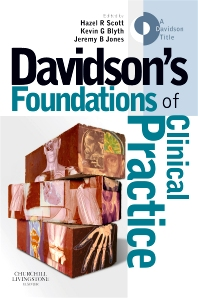 Davidson's Foundations of Clinical Practice - 1st Edition - ISBN: 9780443068294, 9780702048135