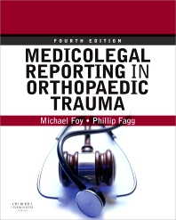 Medicolegal Reporting in Orthopaedic Trauma - 4th Edition - ISBN: 9780443068331, 9780702048869