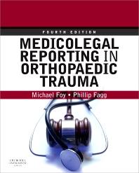 Cover image for Medicolegal Reporting in Orthopaedic Trauma