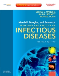 Mandell, Douglas, and Bennett's Principles and Practice of Infectious Diseases - 7th Edition - ISBN: 9781455708727