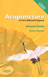 Acupuncture: an Aid to Differential Diagnosis - 1st Edition - ISBN: 9780443068676, 9780702036163