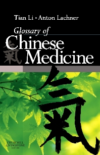 Glossary of Chinese Medicine - 1st Edition - ISBN: 9780443068720, 9780702061202