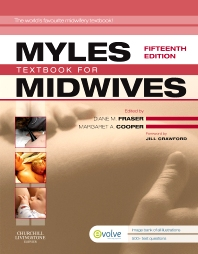Myles' Textbook for Midwives, 15th Edition,Diane Fraser,Margaret Cooper,ISBN9780443069390