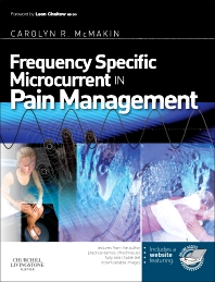 Frequency Specific Microcurrent in Pain Management - 1st Edition - ISBN: 9780443069765, 9780702049255