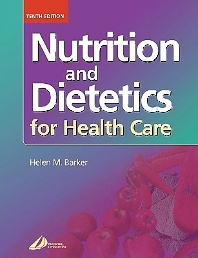 Cover image for Nutrition and Dietetics for Health Care