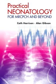 Practical Neonatology - 1st Edition
