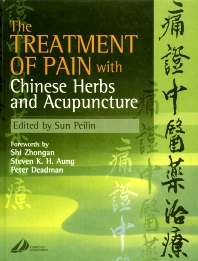 Cover image for The Treatment of Pain with Chinese Herbs and Acupuncture