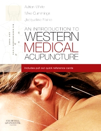 An Introduction to Western Medical Acupuncture - 1st Edition - ISBN: 9780443071775, 9780702033063