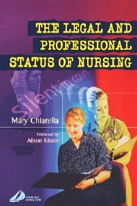 The Legal and Professional Status of Nursing - 1st Edition - ISBN: 9780443071911