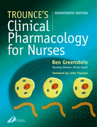 Trounce's Clinical Pharmacology for Nurses - 17th Edition - ISBN: 9780443072086, 9780702059438