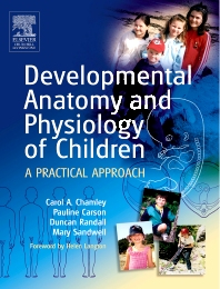 Developmental Anatomy and Physiology of Children - 1st Edition - ISBN: 9780443073410, 9780702033315