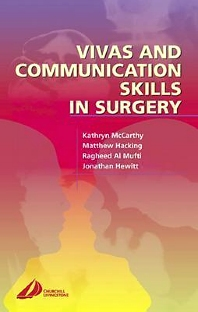 Vivas and Communication Skills in Surgery