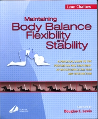 Maintaining Body Balance, Flexibility & Stability - 1st Edition - ISBN: 9780443073519, 9780702036545