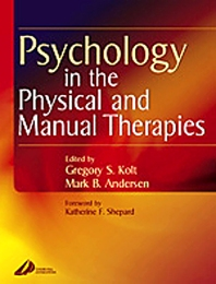 Psychology in the Physical and Manual Therapies - 1st Edition - ISBN: 9780443073526, 9780702036552