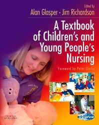 A Textbook of Children's and Young People's Nursing - 1st Edition - ISBN: 9780443074011, 9780702033599