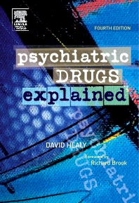 Psychiatric Drugs Explained - 4th Edition - ISBN: 9780443074141, 9780702033612