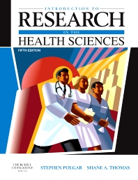 Introduction to Research in the Health Sciences - 5th Edition - ISBN: 9780443074295, 9780702050169