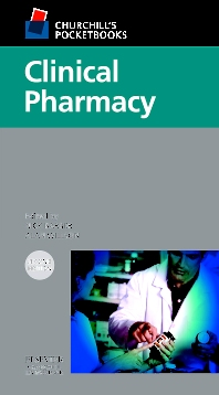Churchill's Pocketbook of Clinical Pharmacy - 2nd Edition - ISBN: 9780443074431, 9780702039973