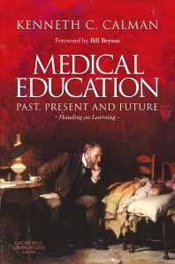 Cover image for Medical Education: Past, Present and Future