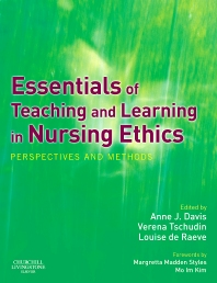 Essentials of Teaching and Learning in Nursing Ethics - 1st Edition - ISBN: 9780443074806, 9780702032455