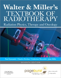 Cover image for Walter and Miller's Textbook of Radiotherapy: Radiation Physics, Therapy and Oncology