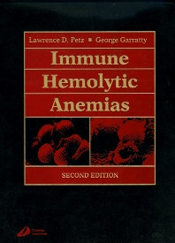 Immune Hemolytic Anemias - 2nd Edition - ISBN: 9780443085598, 9780702036699