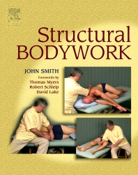 Structural Bodywork - 1st Edition - ISBN: 9780443100109, 9780702036729