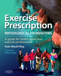 Exercise Prescription - The Physiological Foundations - 1st Edition - ISBN: 9780443100178, 9780702032769