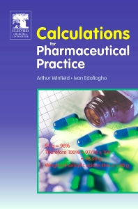 Calculations for Pharmaceutical Practice, 1st Edition,Arthur Winfield,Ivan Edafiogho,ISBN9780443100192