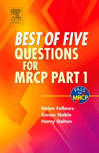 Best of Five Questions for MRCP Part 1 - 1st Edition - ISBN: 9780443100208