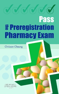Pass the Preregistration Pharmacy Exam - 1st Edition - ISBN: 9780443100840, 9780702040030