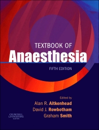 Textbook of Anaesthesia, International Edition