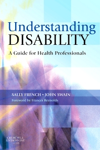 Understanding Disability - 1st Edition - ISBN: 9780443101397, 9780702033124