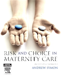 Cover image for Risk and Choice in Maternity Care
