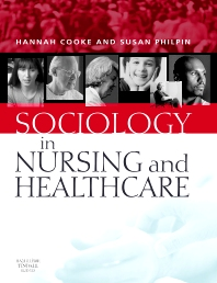 Cover image for Sociology in Nursing and Healthcare