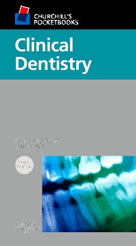 Churchill's Pocketbooks Clinical Dentistry - 3rd Edition - ISBN: 9780702040023
