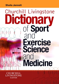 Churchill Livingstone's Dictionary of Sport and Exercise Science and Medicine - 1st Edition - ISBN: 9780443102158, 9780080982526