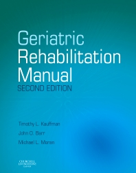 Geriatric Rehabilitation Manual - 2nd Edition - ISBN: 9780443102332, 9780702054600