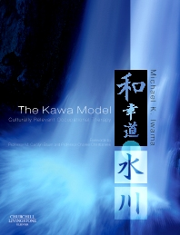 The Kawa Model - 1st Edition - ISBN: 9780443102349, 9780702034985