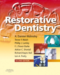 Restorative Dentistry - 2nd Edition - ISBN: 9780443102462, 9780702063527