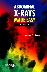 Abdominal X-Rays Made Easy - 2nd Edition - ISBN: 9780443102561