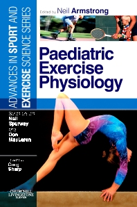 Paediatric Exercise Physiology - 1st Edition - ISBN: 9780443102608, 9780702034923