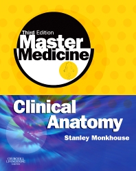 Master Medicine: Clinical Anatomy - 2nd Edition - ISBN: 9780443102905, 9780702048159