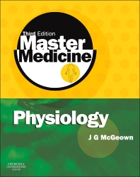 Master Medicine: Physiology, 3rd Edition,J. McGeown,ISBN9780443102929