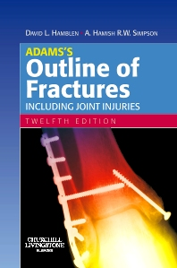 Adams's Outline of Fractures - 12th Edition - ISBN: 9780443102974