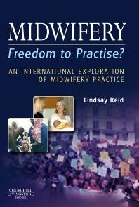 Midwifery: Freedom to Practise?